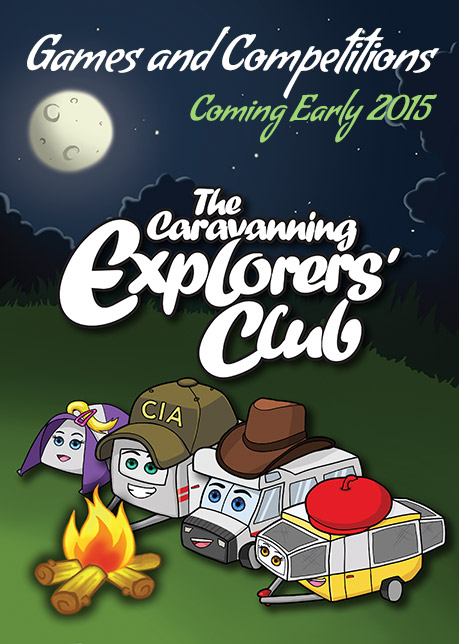 In early 2015 we will have competitions and games for the kids as part of the Caravanning Explorers Club